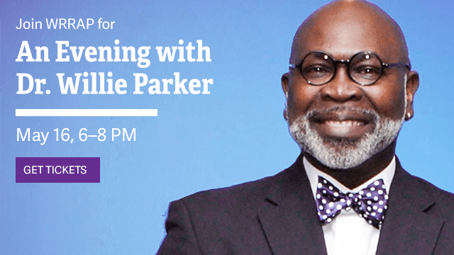 WRRAP's An Evening with Dr. Willie Parker