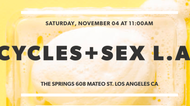 Cycles + Sex LA